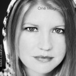 ONE MAGIC DAY - NEW CD BY KRISTIN CALLAHAN