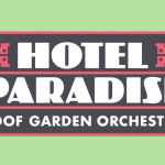 Hotel Paradise Roof Garden Orchestra