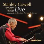 STANLEY COWELL: Late Pianist Had Plenty to Say in His Last Album